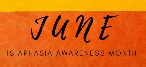 Aphasia Awareness Month